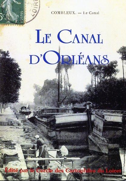 Le Canal d'Orléans à Saint-Denis-en-Val ??? dans Notre bourse cartophile Le-canal-d-Orl-ans
