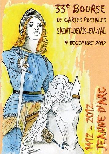 Jeanne d'Arc vous attend à la bourse cartophile de Saint-Denis-en-Val, le 9 décembre 2012 dans Cartophilie CP-33e-bourse