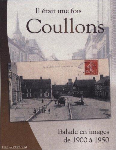 Il était une fois Coullons dans Divers Coullons