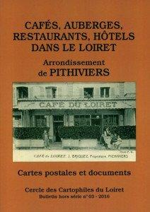 Nouvelle publication : Cafés auberges restaurants hôtels dans le Loiret arrondissement de Pithiviers